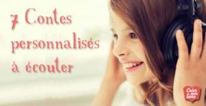 7 contes personnalisés à écouter